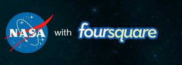 NASA has been on Foursquare since 2010 through a strategic partnership with the platform. Credit: http://www.foursquare.com/NASA